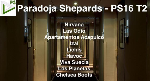 Paradoja Shepards 16 - PS16 T2