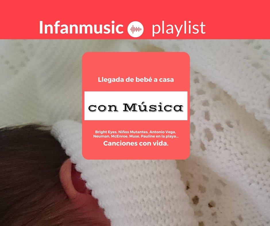 Llegada del bebé a casa con Música - Playlist